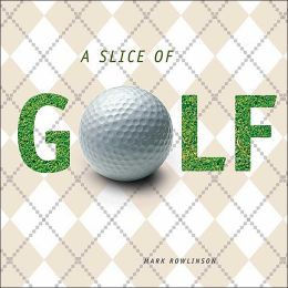 A Slice of Golf