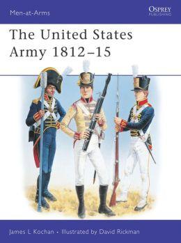 U. S. Army, 1812-14