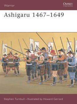 Ashigaru 1467-1649