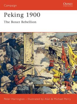 Peking 1900: The Boxer Rebellion