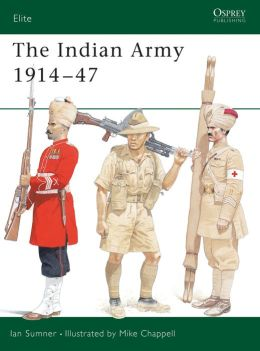 The Indian Army 1914-1947