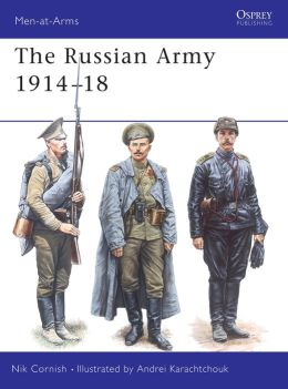 The Russian Army 1914-18