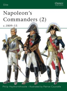 Napoleon's Commanders, C1809-15
