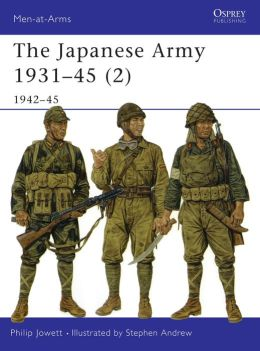 The Japanese Army 1931-45 (2): 1942-45