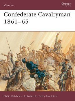 Confederate Cavalryman 1861-65