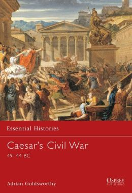 Caesar's Civil War: 49-44 BC