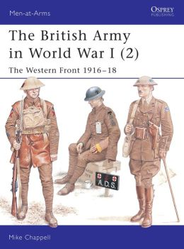The British Army in World War I (2): The Western Front 1916-18