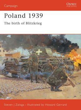 Poland 1939: The Birth of Blitzkrieg