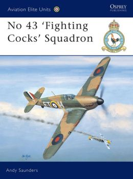 No 43 ' Fighting Cocks' Squadron
