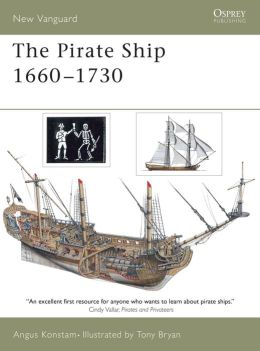 The Pirate Ships 1660-1730 (New Vanguard Series)