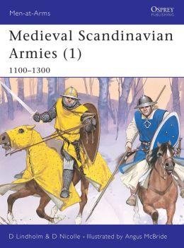Medieval Scandinavian Armies (1) 1100-1300 (Men-at-Arms Series)