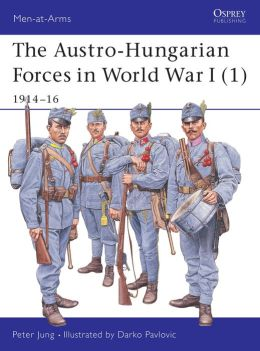 Austro-Hungarian Forces 1914-18 (1)