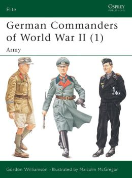German Commanders of World War II: Army