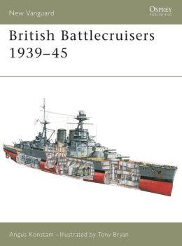 British Battlecruisers 1939-45
