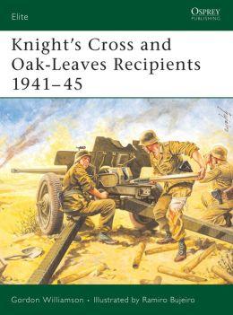 Knight's Cross Oak-Leaves Recipients 1941-45