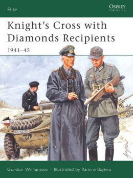 Knight's Cross with Diamond Recipients, 1941-1945