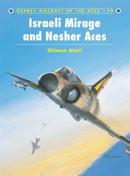 Israeli Muirage III and Nesher Aces
