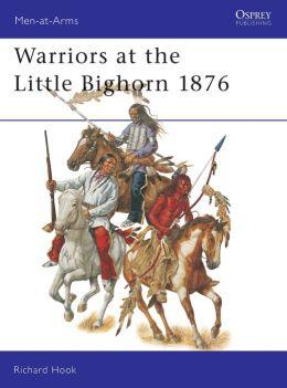 Warriors at the Little Big Horn 1876