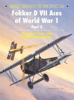 Fokker D VII Aces of World War I (Part 2)