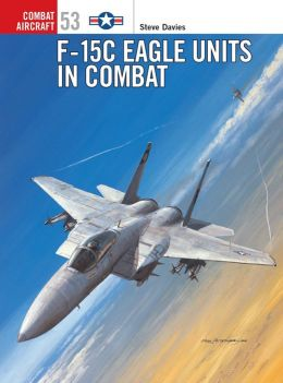 F-15A C Eagle Units in Combat