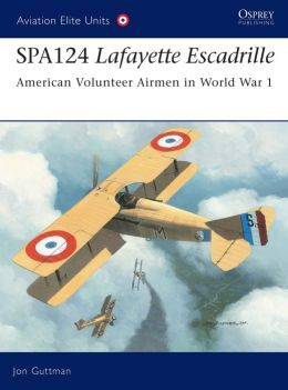 SPA124 Lafayette Escadrille (Aviation Elite Units 17)