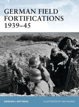German Field Forts 1939-45
