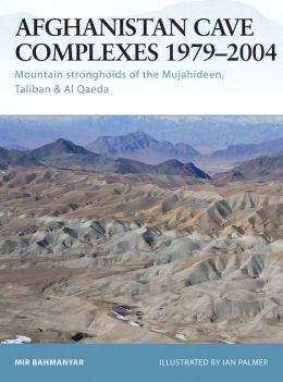 Afghanistan Cave Complexes 1979-2004: