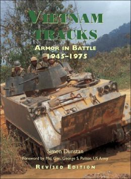 Vietnam Tracks: Armor in Battle 1945-75