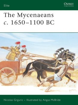 The Mycenaeans C. 1650-1100 BC