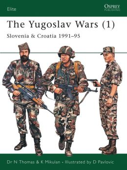 The Yugoslav Wars (1): Slovenia and Croatia 1991-95