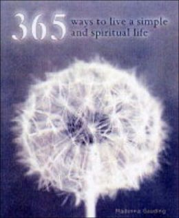 365 Ways to Live a Simple and Spiritual Life
