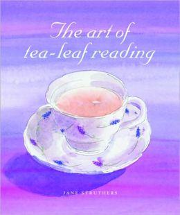 Art of Tea-Leaf Reading