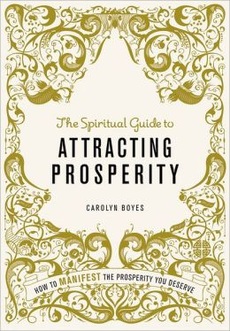 Spiritual Guide to Attracting Prosperity