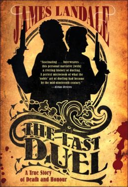 Last Duel: A True Story of Death and Honour