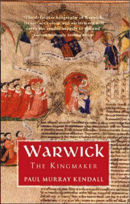 Warwick the Kingmaker