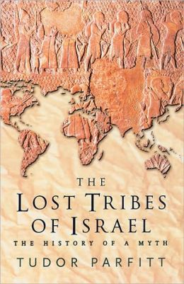 Lost Tribes of Israel: The History of a Myth