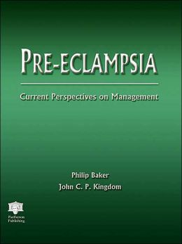 Pre-Eclampsia: Current Perspectives on Management