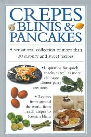 Crepes Blinis and Pancakes