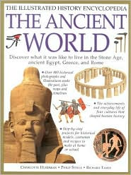 The Ancient World: The Illustrated History Encyclopedia