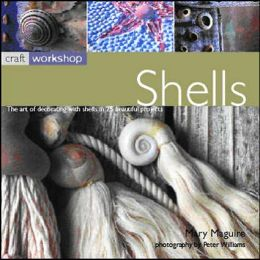 Shells (Craft Workshop Series)