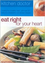 Eat Right For Your Heart (Kitchen Doctor Series)