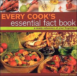 Every Cook's Essential Fact Book