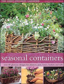 Seasonal Containers (Green-Fingered Gardener Series)