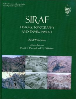 Siraf I: History, Topography and Environment