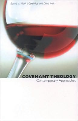 Covenant Theology: Contemporary Approaches