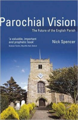 Parochial Vision: The Future of the English Parish