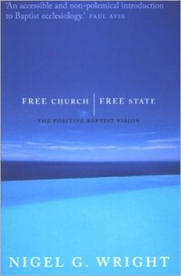 Free Church, Free State: the Positive Baptist Vision