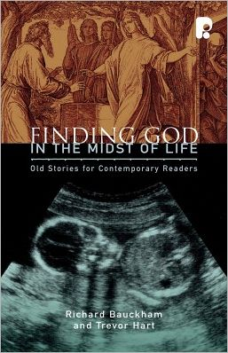 Finding God in the Midst of Life: Old Stories for Contemporary Readers