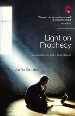 Light on Prophecy: Retrieving Word and Spirit in TodayOs Church
