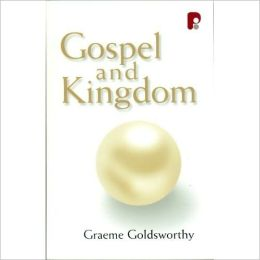 The Gospel and Kingdom